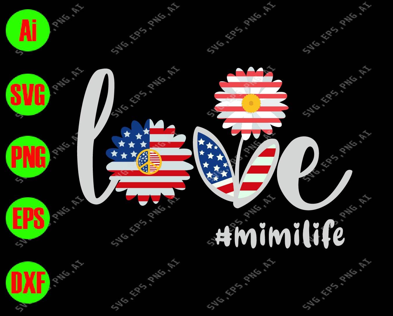 Download Love mimi life svg, dxf,eps,png, Digital Download ...