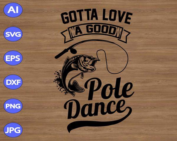 Download 無料印刷可能 Gotta Love A Good Pole Dance Svg - ササゴタメ
