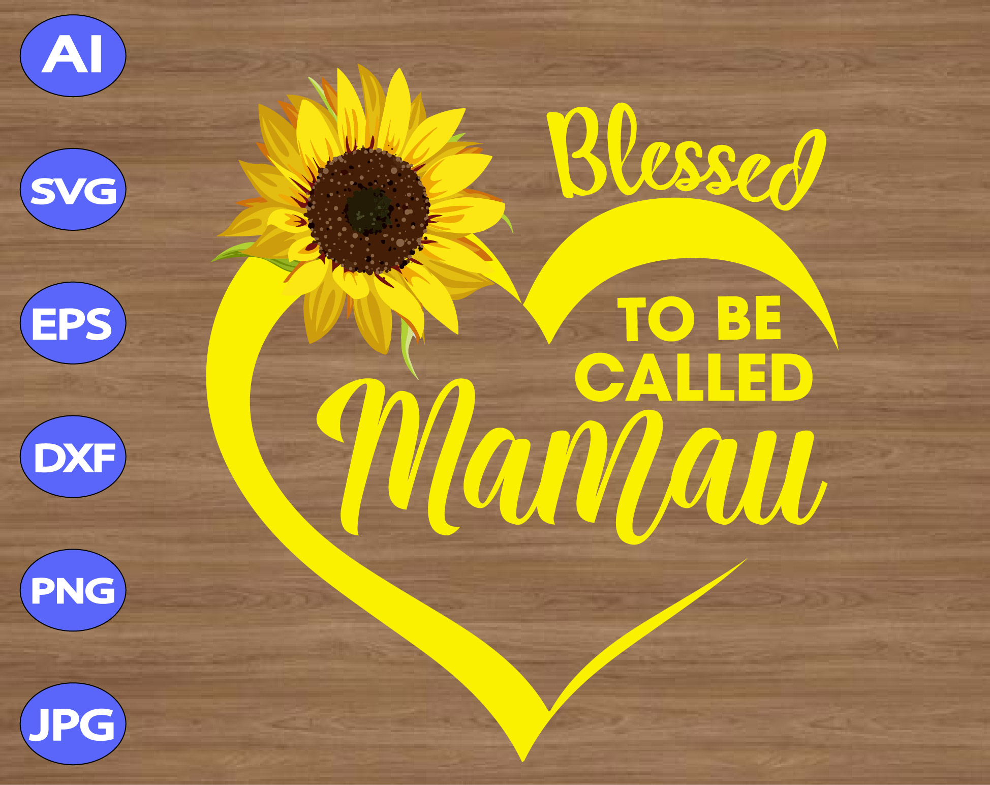 Blessed To Be Called Mamaw Svg Dxf Eps Png Digital Download Designbtf Com