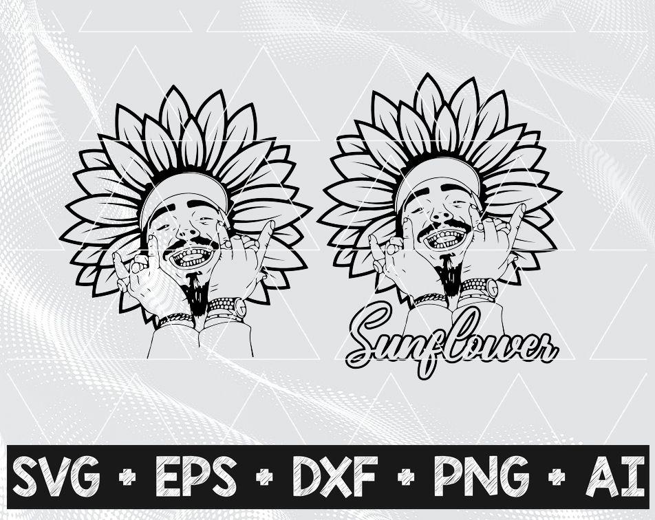Post Malone Sunflower Posty Svg And Png For Cricut Rapper Rockstar Congratulations You Re A Sunflower Designbtf Com